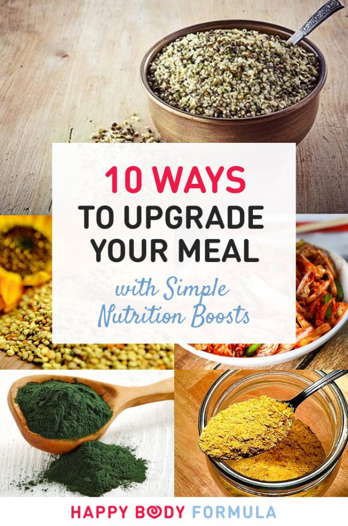10 Ways To Upgrade Your Meal with Simple Nutrition Boosts