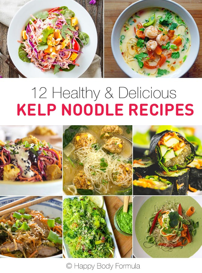 12 Healthy & Delicious Kelp Noodle Recipes