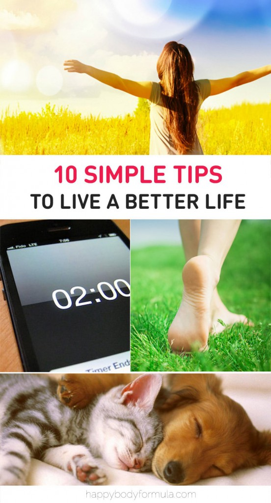 10 Simple Tips To Live A Better Life