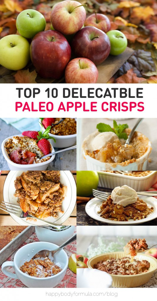 Top 10 Delectable Paleo Apple Crisp Recipes - gluten-free, grain-free and dairy-free recipes for tasty crumbles.