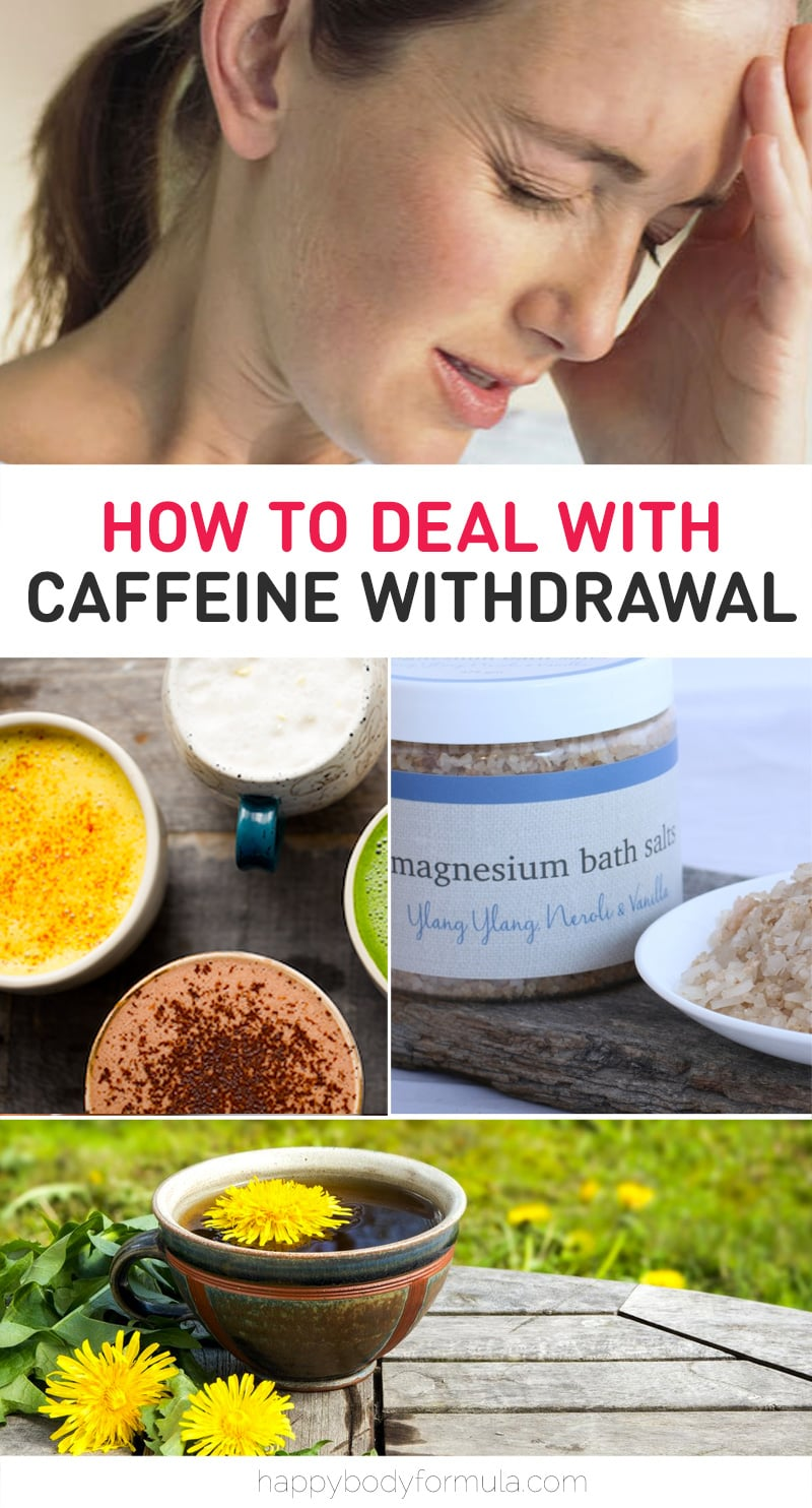 How To Deal With Caffeine Withdrawal Symptoms | Happybodyformula.com