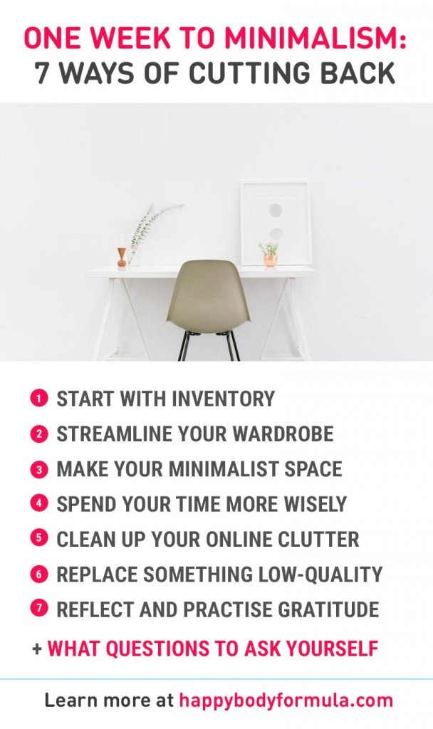 One Week To Minimalist: 7 Tips To Cut Back The Clutter