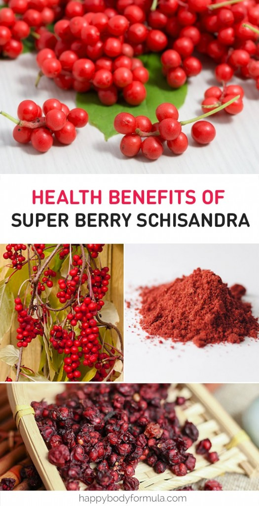 Health Benefits of Super Berry Schisandra