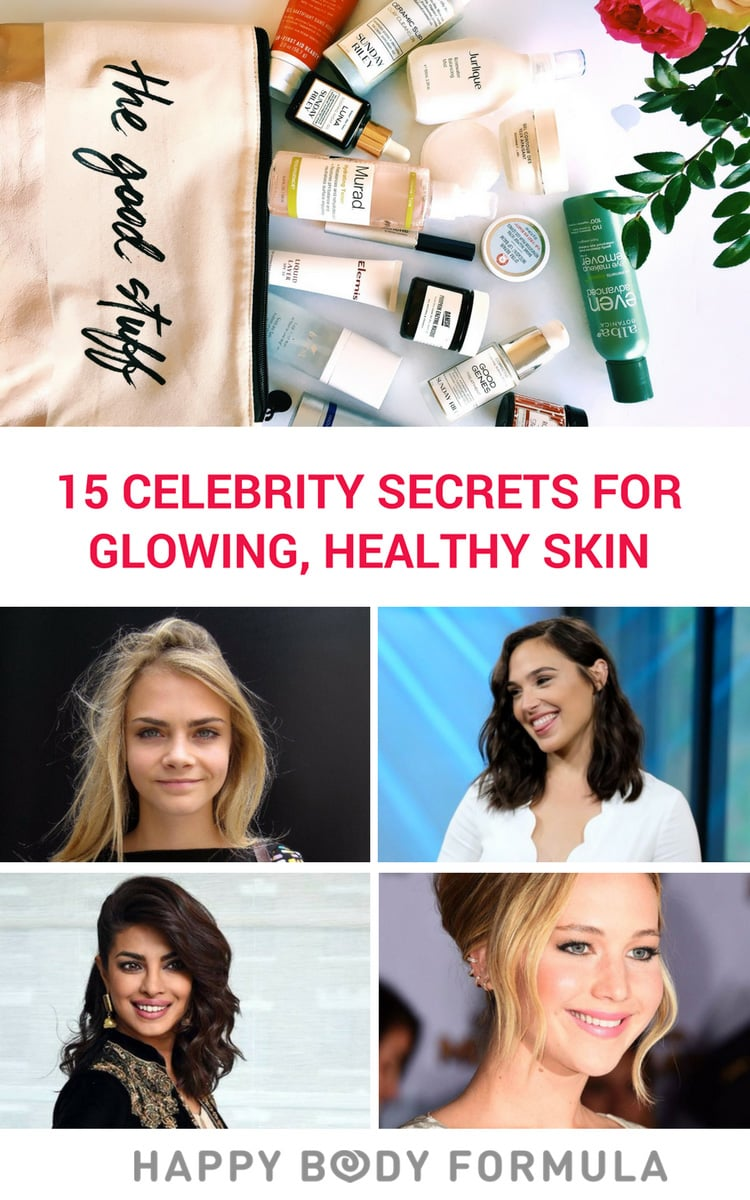15 Celebrity Secrets & Tips for Glowing, Healthy Skin