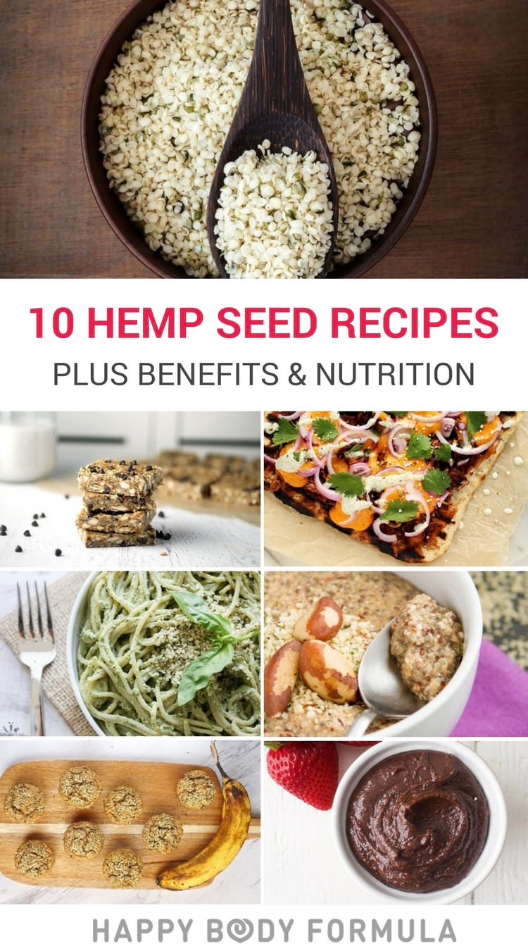 10 Hemp Seed Recipes + The Nutritional Benefits of Hemp