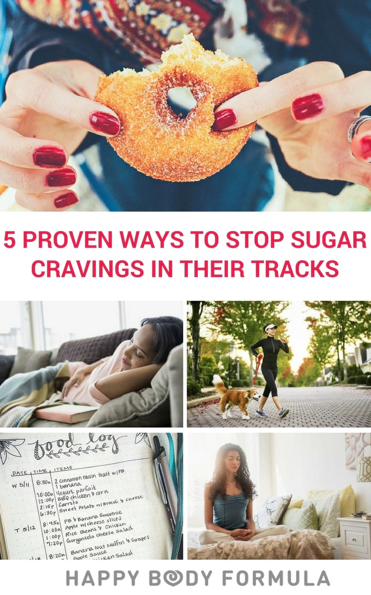 5 Proven Ways to Stop Sugar Cravings In Their Tracks & Prevent Overeating
