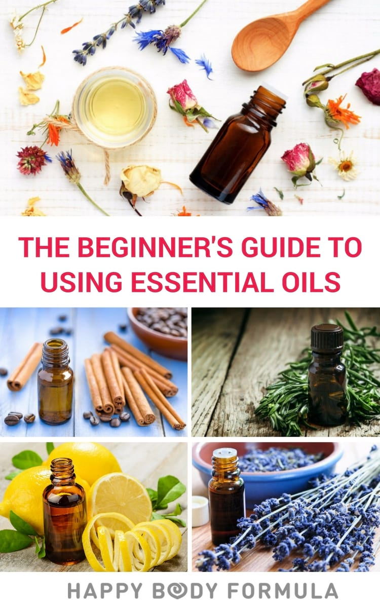 The Beginner's Guide to Using Essential Oils