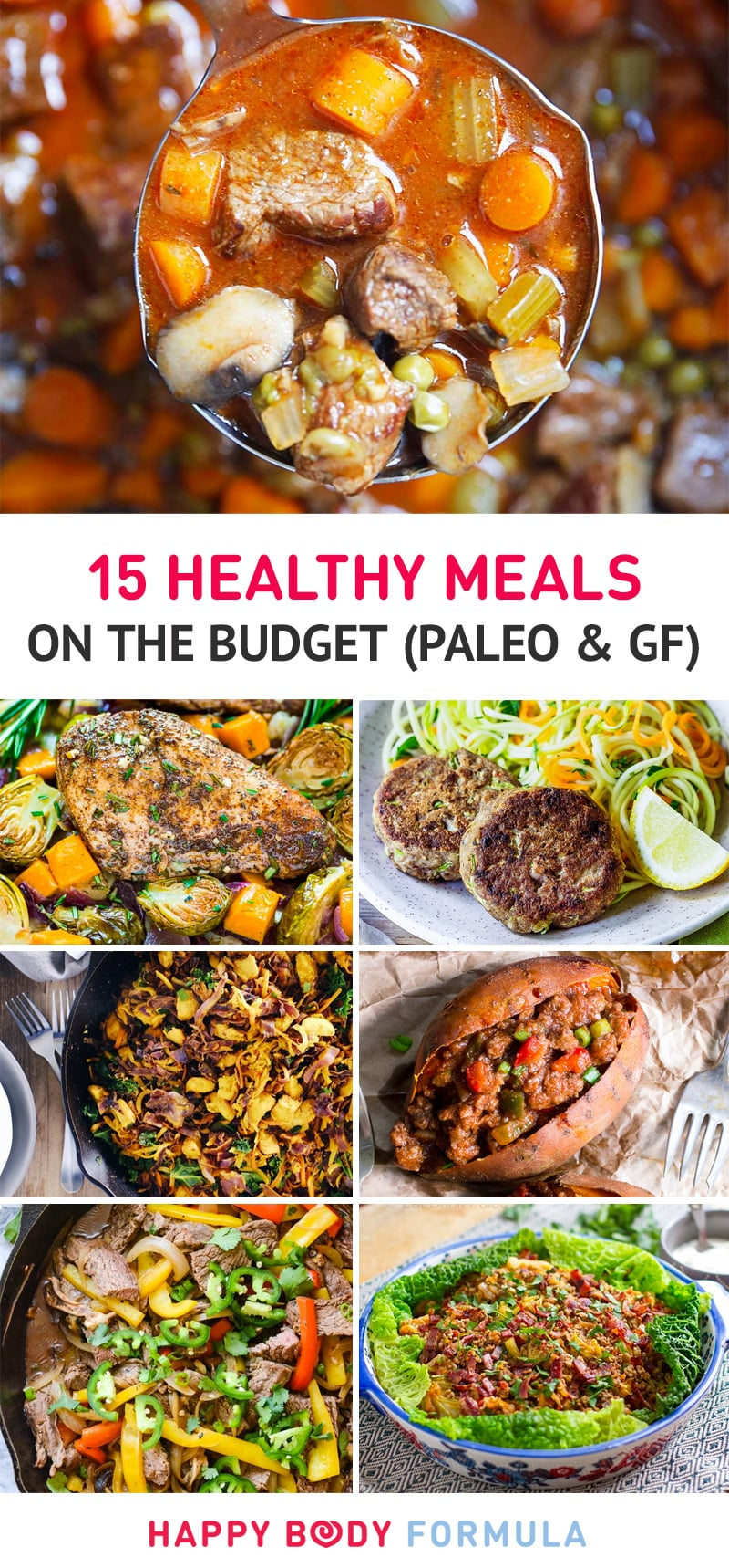 15 Healthy Meals On The Budget (Paleo & Gluten-Free)