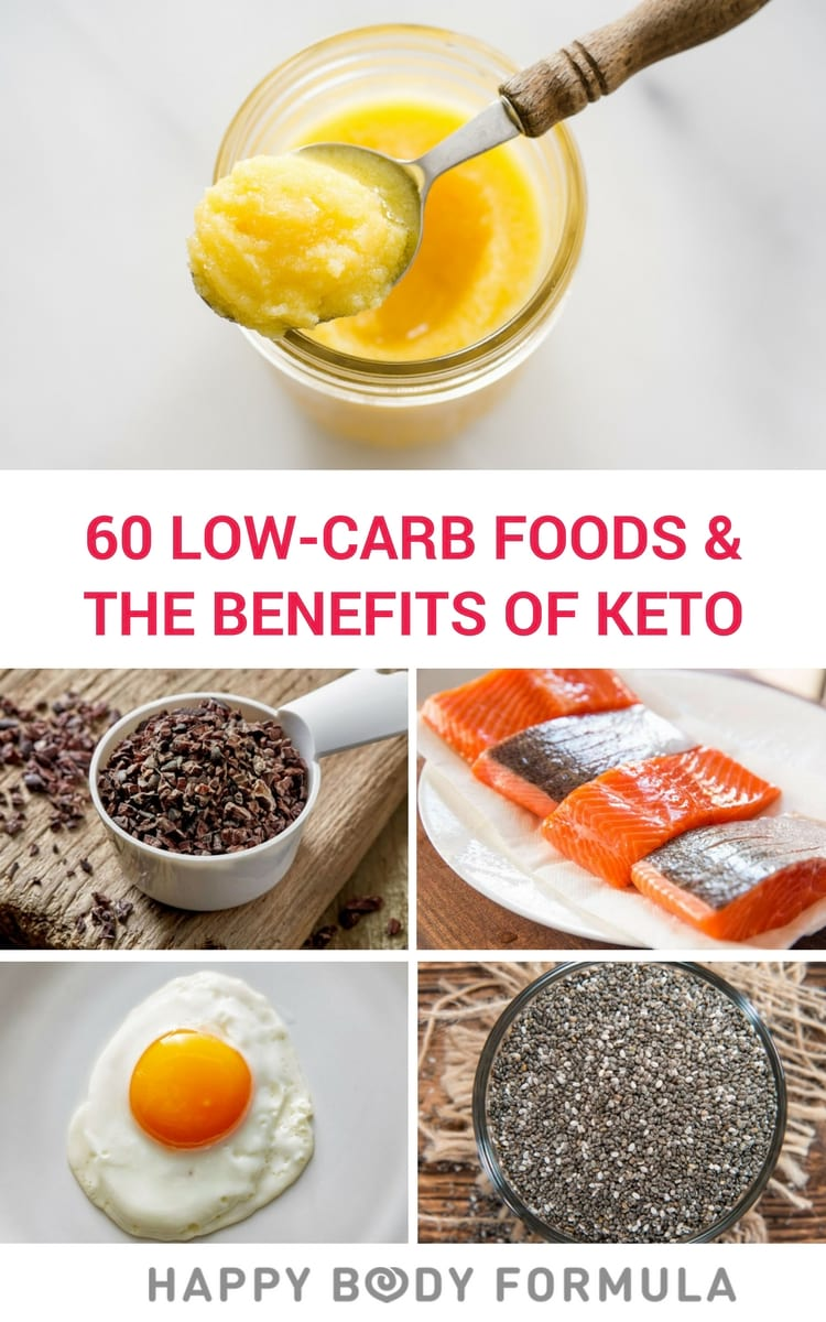 The Quintessential Guide to Low-Carb Food, Plus the Benefits of a LCHF Keto Diet for Weight Loss, Heart Health & More