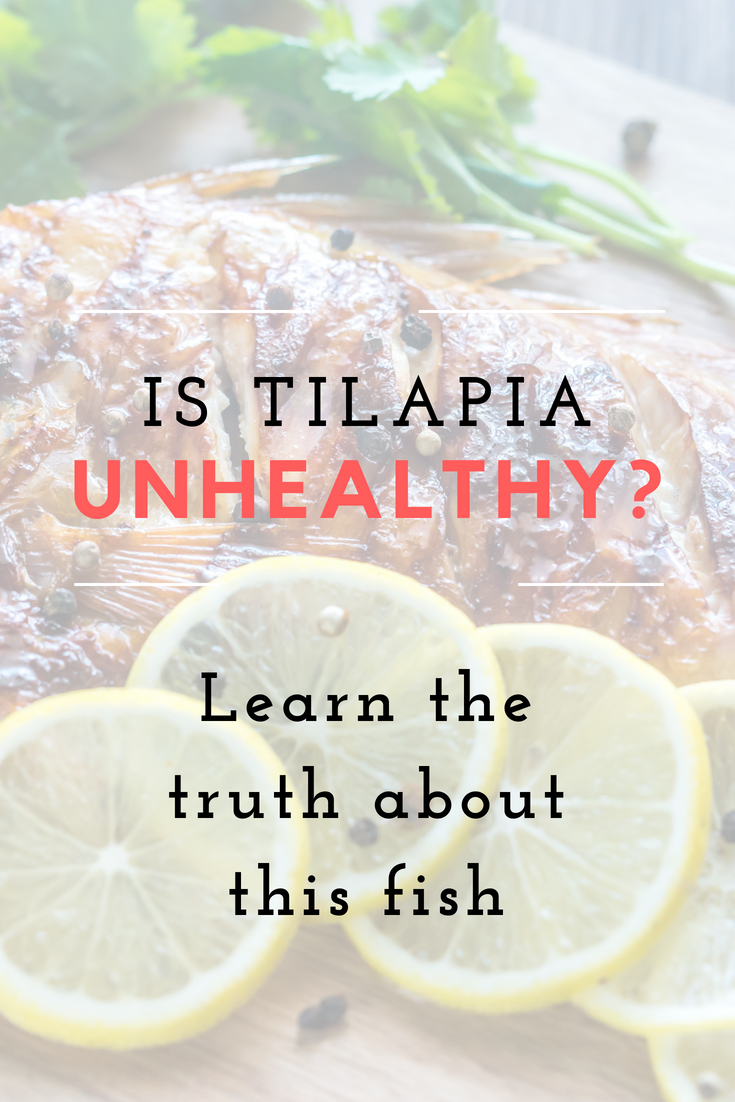 Is Tilapia Unhealthy? Learn the Truth About This Fish | HappyBodyFormula.com