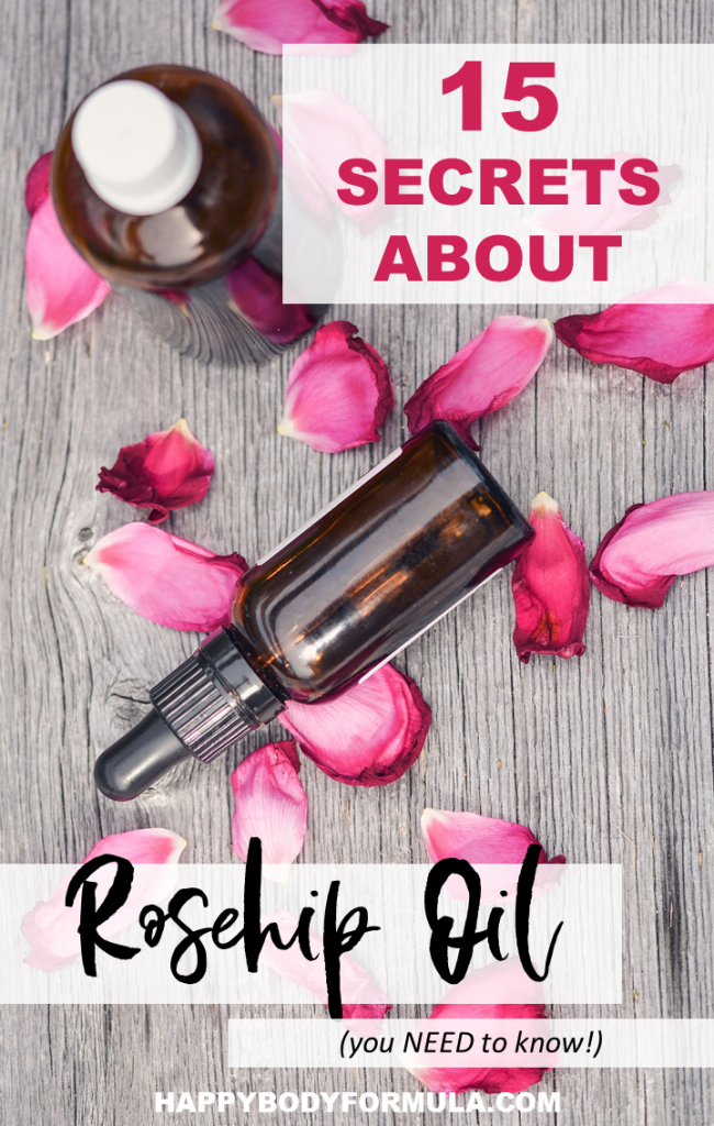 15 Rosehip Oil Secrets You Need to Know | HappyBodyFormula.com