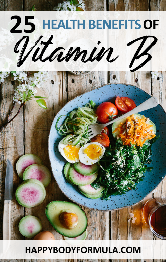 25 Amazing Health Benefits of Vitamin B | HappyBodyFormula.com