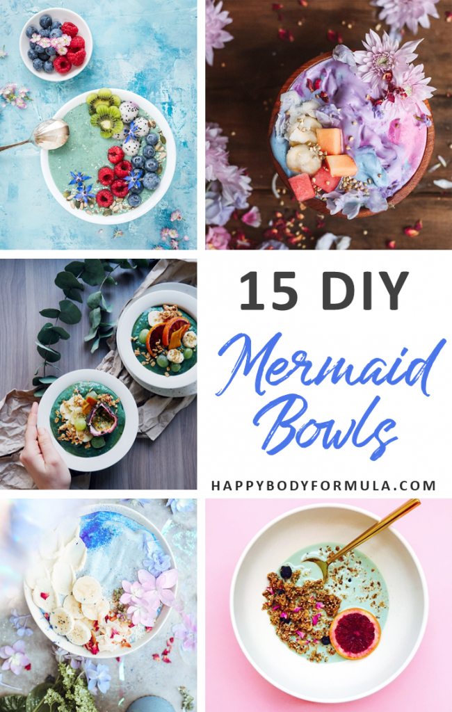 15 Delicious, Healthy + Beautiful Smoothie Mermaid Bowls | HappyBodyFormula.com