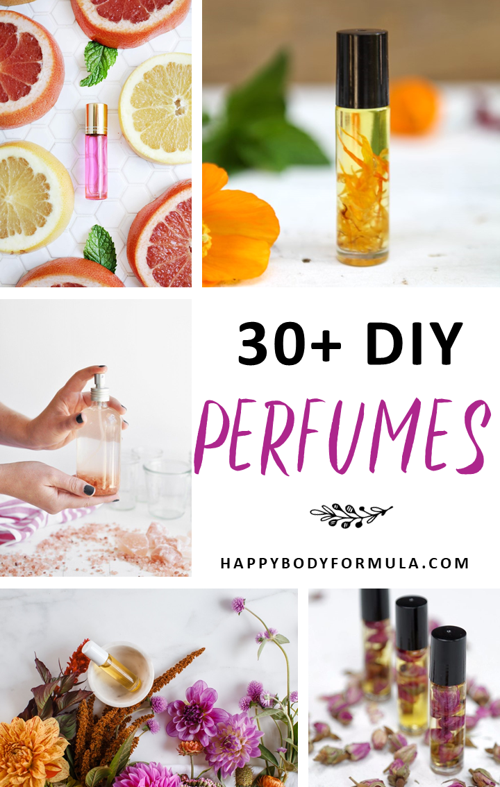 30+ DIY Perfumes You Can Make Using Essential Oils | HappyBodyFormula.com