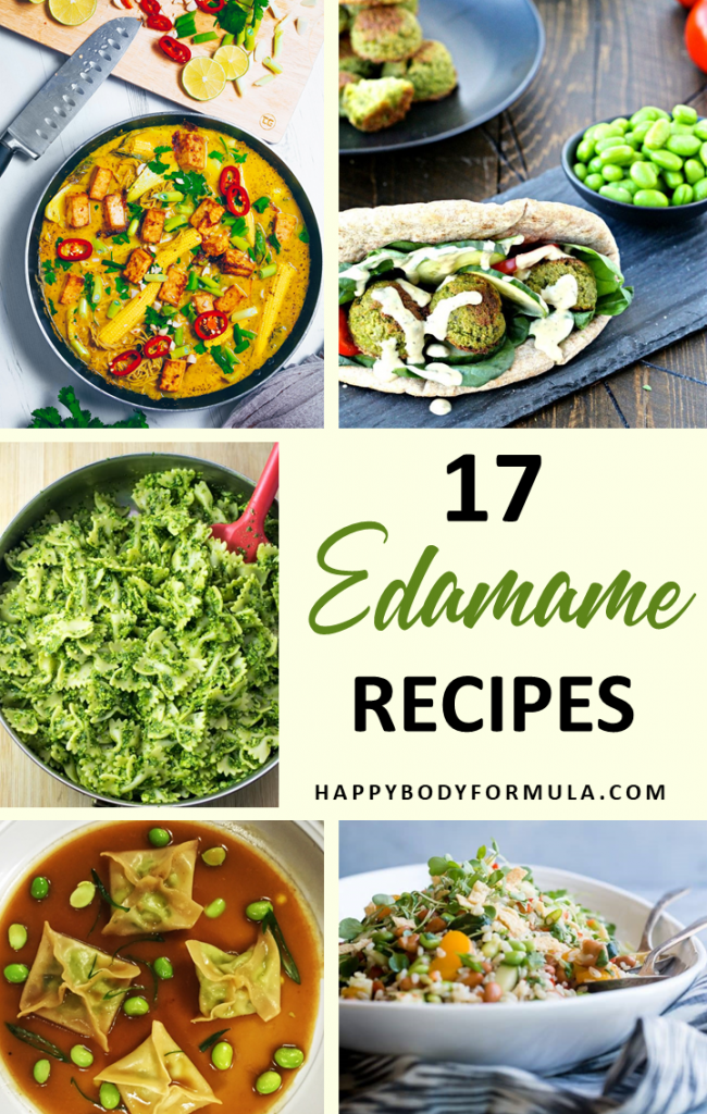 17 Simple and Fresh Edamame Recipes | HappyBodyFormula.com