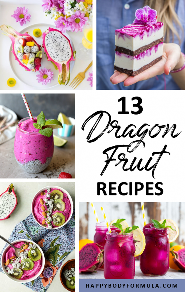13 Savory Dragon Fruit Recipes That Will Satisfy Your Taste Buds | Happybodyformula.com
