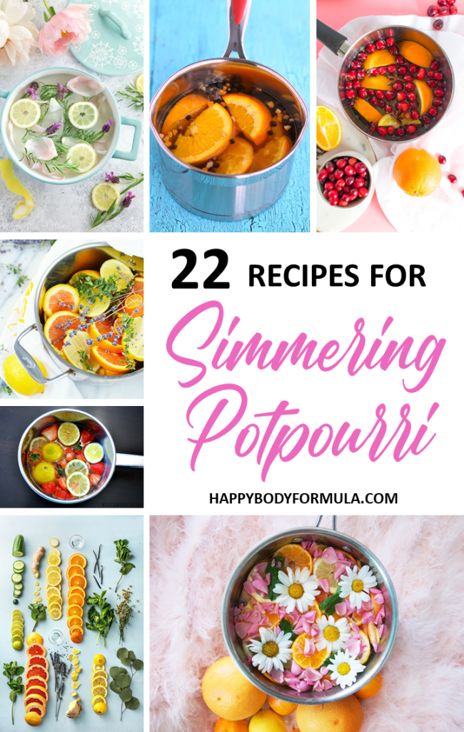22 Simple Simmer Pot Recipes for a Sweet-Smelling Home | HappyBodyFormula.com