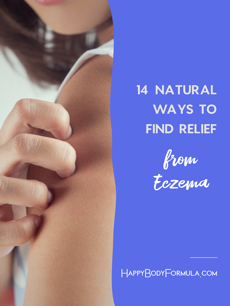 14 Natural Remedies for Eczema to Help Find Relief | HappyBodyFormula.com