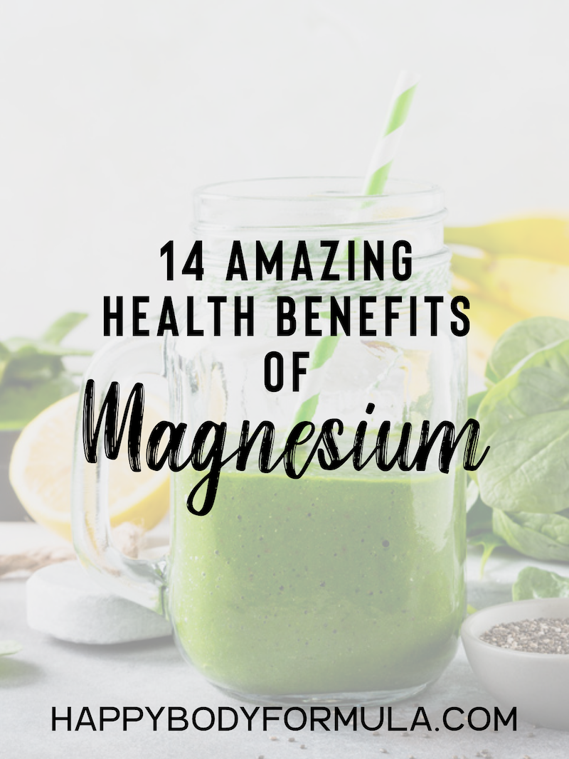 14 Amazing Health Benefits of Magnesium | HappyBodyFormula.com