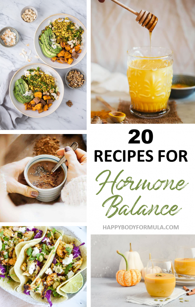 20 Hormone Balancing Recipes to Create the Perfect Diet | HappyBodyFormula.com