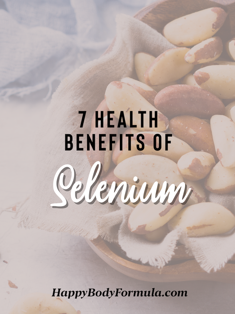 7 Health Benefits of Selenium Backed by Science | HappyBodyFormula.com