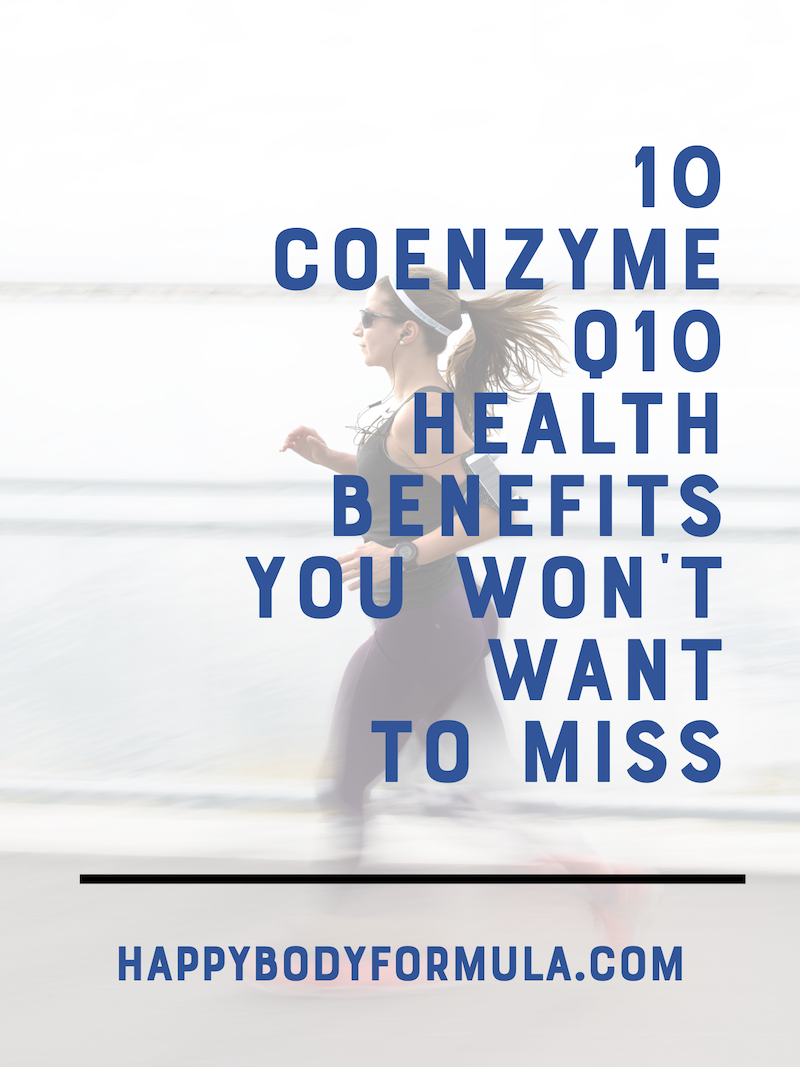 10 Coenzyme Q10 Health Benefits You Won't Want to Miss | HappyBodyFormula.com