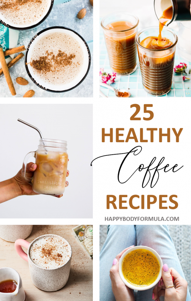 25 Healthy Coffee Recipes | Happybodyformula.com