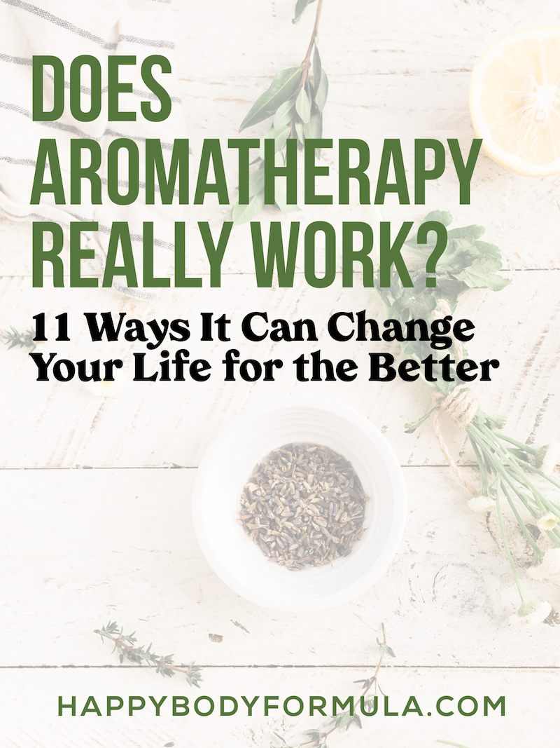 Does Aromatherapy Really Work? | Happybodyformula.com